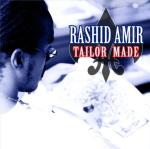Rashid Amir – Tailor Made (Mixtape)