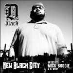 D-Black – New Black City (Mixtape)
