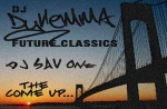 "DJ Dyllemma & DJ Sav One – ""Future Classics & Past Rarities,"""